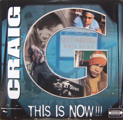 Craig G – This Is Now!!! (CD) (2003) (FLAC + 320 kbps)