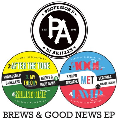 Professor P & DJ Akilles – Brews & Good News EP (WEB) (2013) (320 kbps)