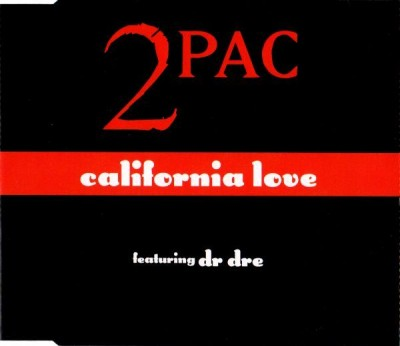 2Pac – California Love (EU CDS) (1995) (FLAC + 320 kbps)