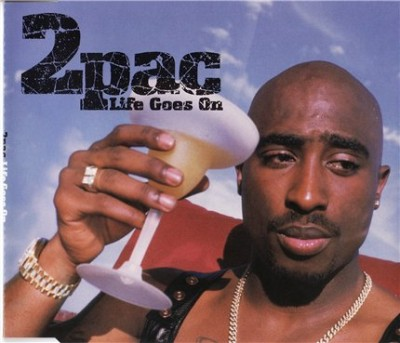 2Pac – Life Goes On (Nu-Mixx) (CDS) (2003) (FLAC + 320 kbps)