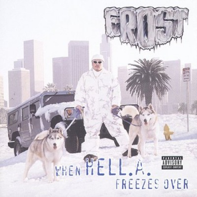 Frost – When HELL.A. Freezes Over (CD) (1997) (FLAC + 320 kbps)