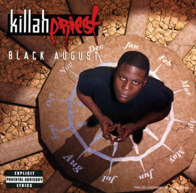 Killah Priest – Black August (CD) (2003) (FLAC + 320 kbps)