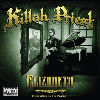 Killah Priest – Elizabeth (CD) (2009) (FLAC + 320 kbps)