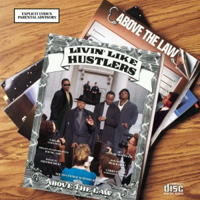 Above The Law – Livin' Like Hustlers (CD) (1990) (FLAC + 320 kbps)