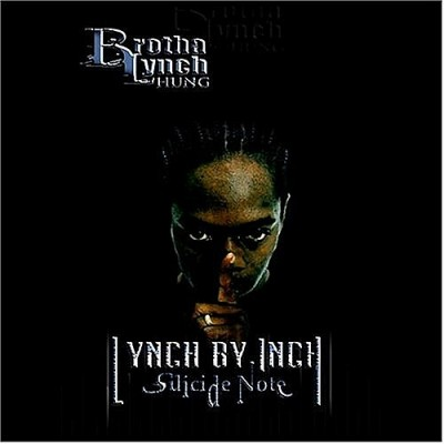 Brotha Lynch Hung – Lynch By Inch: Suicide Note (2xCD) (2003) (FLAC + 320 kbps)