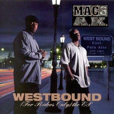 Mac & A.K. - Westbound (For Riders Only)