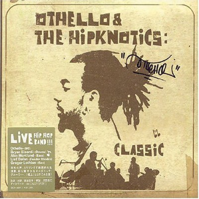 Othello & The Hipknotics – Classic (CD) (2004) (FLAC + 320 kbps)