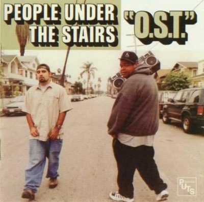 People Under The Stairs – O.S.T. (CD) (2002) (FLAC + 320 kbps)