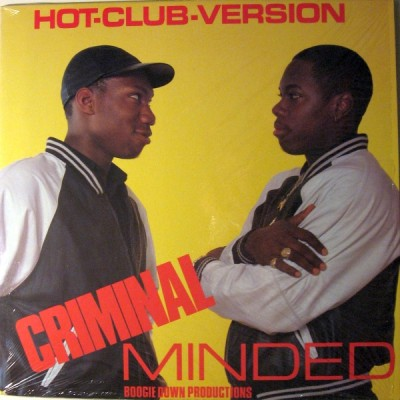 Boogie Down Productions ‎– Criminal Minded (Hot-Club-Version) (Vinyl) (1987) (320 kbps)