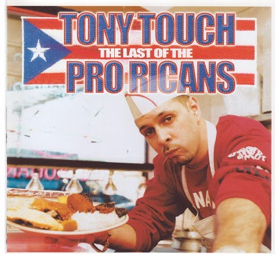 Tony Touch – The Last Of The Pro Ricans (CD) (2002) (FLAC + 320 kbps)
