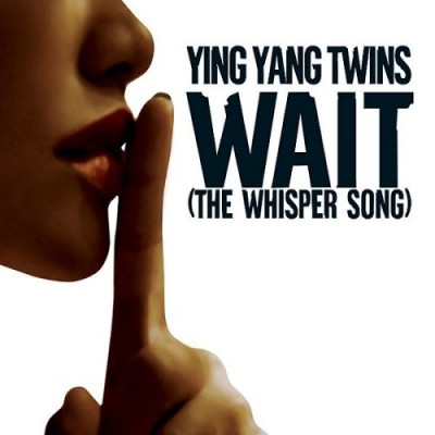 Ying Yang Twins – Wait (The Whisper Song) (CDS) (2005) (FLAC + 320 kbps)
