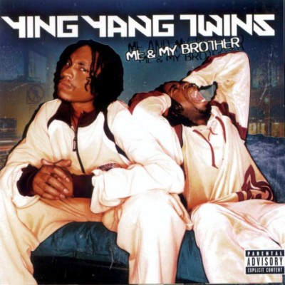 Ying Yang Twins – Me & My Brother (CD) (2003) (FLAC + 320 kbps)