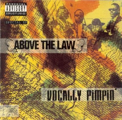 Above The Law – Vocally Pimpin' EP (CD) (1991) (FLAC + 320 kbps)
