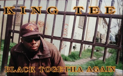 King Tee – Black Togetha Again (CMS) (1992) (FLAC + 320 kbps)