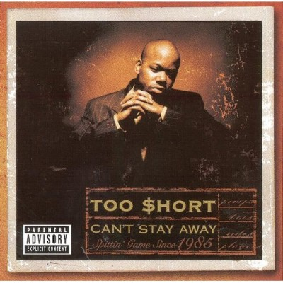 Too Short – Can't Stay Away (CD) (1999) (FLAC + 320 kbps)