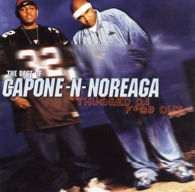 Capone-N-Noreaga – Thugged Da Fuck Out: The Best Of (2xCD) (2004) (FLAC + 320 kbps)