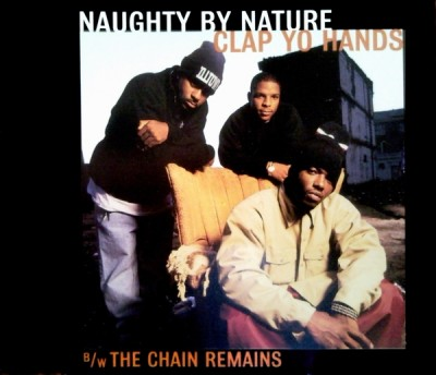 Naughty By Nature ‎– Clap Yo Hands / The Chain Remains (Germany CDS) (1995) (FLAC + 320 kbps)