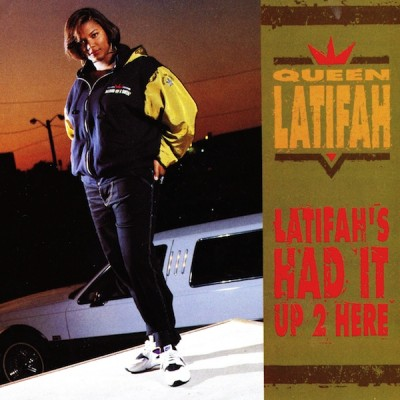 Queen Latifah – Latifah's Had It Up 2 Here (CDS) (1991) (320 kbps)