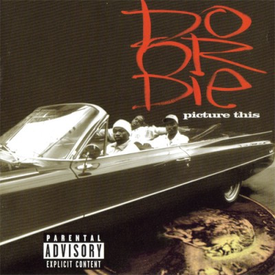 Do Or Die – Picture This (CD) (1996) (FLAC + 320 kbps)