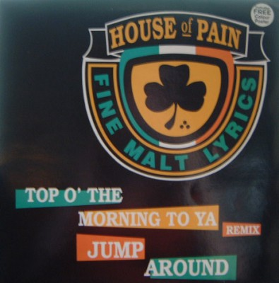 House Of Pain – Top O' The Morning To Ya (Remix) (CDS) (1993) (FLAC + 320 kbps)