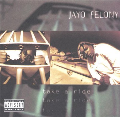 Jayo Felony – Take A Ride (CD) (1995) (FLAC + 320 kbps)