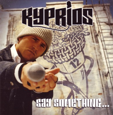 Kyprios – Say Something (2004)