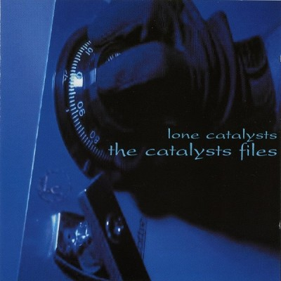Lone Catalysts – The Catalysts Files (CD) (2002) (FLAC + 320 kbps)