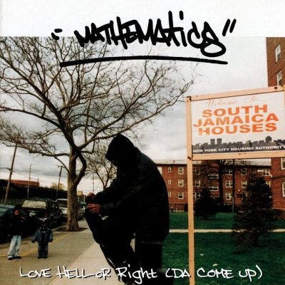 Mathematics – Love, Hell Or Right (Da Come Up) (CD) (2003) (FLAC + 320 kbps)