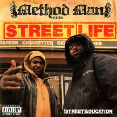 Method Man Presents… Street Life – Street Education (CD) (2005) (FLAC + 320 kbps)