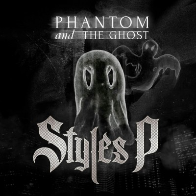 Styles P – Phantom And The Ghost (CD) (2014) (FLAC + 320 kbps)