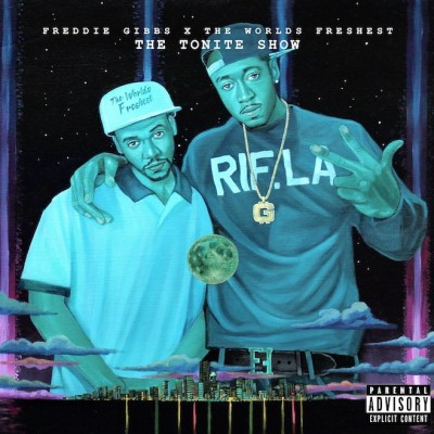 Freddie Gibbs & The World's Freshest – The Tonite Show (CD) (2014) (FLAC + 320 kbps)