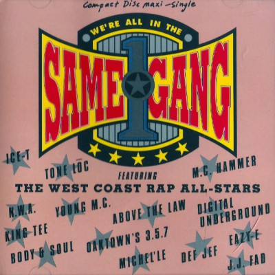 The West Coast Rap All-Stars – We're All In The Same Gang (CDM) (1990) (FLAC + 320 kbps)