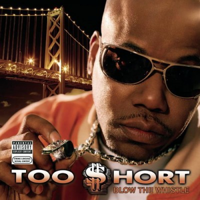 Too Short – Blow The Whistle (CD) (2006) (FLAC + 320 kbps)