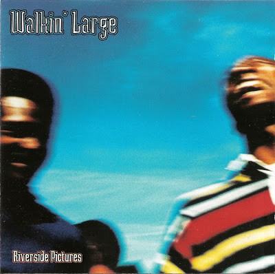 Walkin' Large – Riverside Pictures (CD) (1995) (FLAC + 320 kbps)