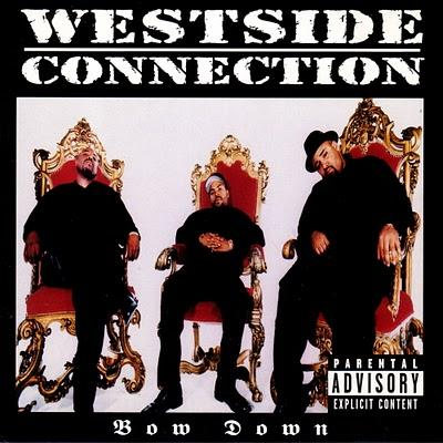 Westside Connection – Bow Down (CDS) (1996) (FLAC + 320 kbps)