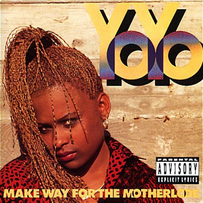 Yo-Yo – Make Way For The Motherlode (CD) (1991) (FLAC + 320 kbps)