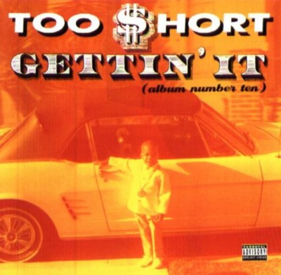 Too Short – Gettin' It (Album Number Ten) (CD) (1996) (FLAC + 320 kbps)