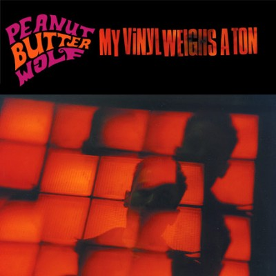 Peanut Butter Wolf – My Vinyl Weighs A Ton (CD) (1999) (FLAC + 320 kbps)