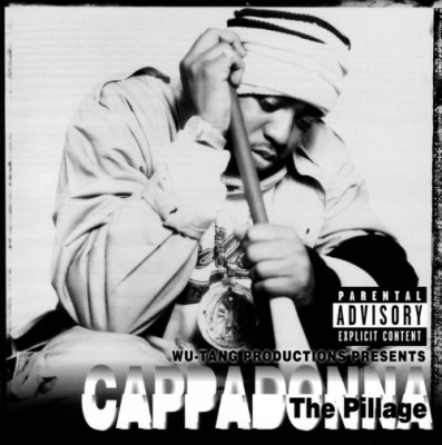 Cappadonna – The Pillage (CD) (1998) (FLAC + 320 kbps)