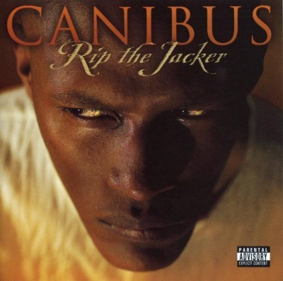 Canibus ‎– Rip The Jacker (CD) (2003) (FLAC + 320 kbps)