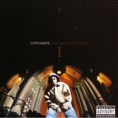 Copywrite – The High Exhaulted (CD) (2002) (FLAC + 320 kbps)