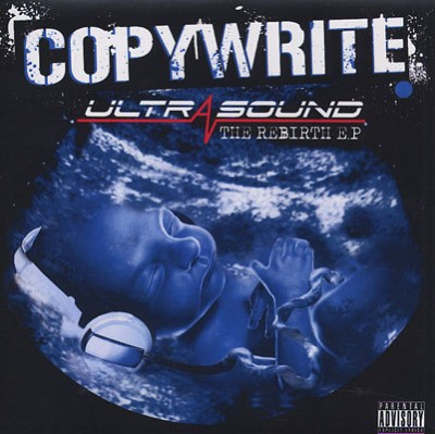 Copywrite – Ultrasound: The Rebirth EP (CD) (2009) (FLAC + 320 kbps)