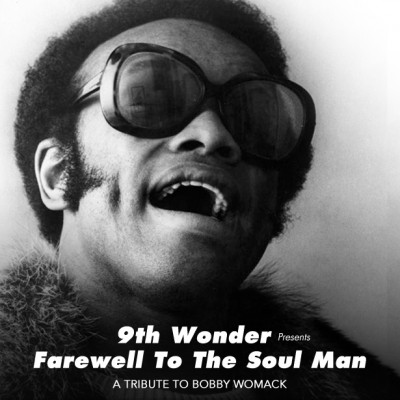 9th Wonder – Farewell To The Soul Man: A Tribute To Bobby Womack (WEB) (2014) (320 kbps)