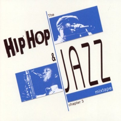 S.Mos Presents – The Hip Hop & Jazz Mixtape Chapter 3 (CD) (2010) (FLAC + 320 kbps)