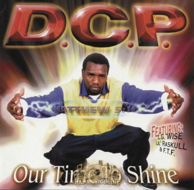 D.C.P. – Our Time To Shine (CD) (2000) (FLAC + 320 kbps)