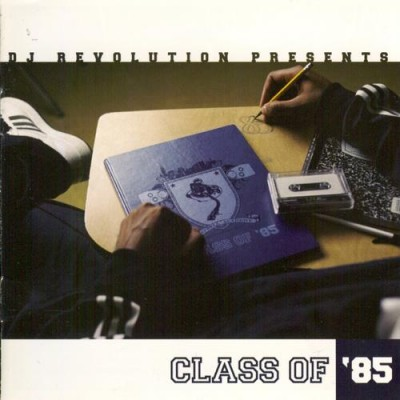 DJ Revolution – Class Of '85 (CD) (2004) (FLAC + 320 kbps)