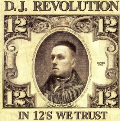 DJ Revolution – In 12's We Trust (CD) (2000) (FLAC + 320 kbps)