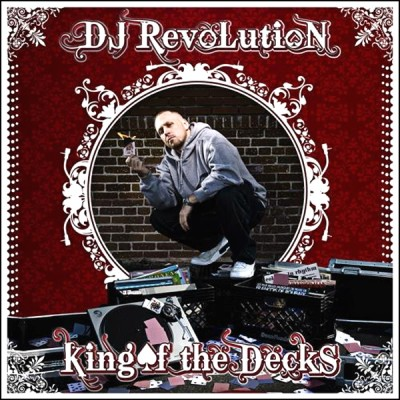 DJ Revolution – King Of The Decks (CD) (2008) (FLAC + 320 kbps)