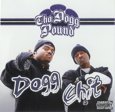 Tha Dogg Pound – Dogg Chit (CD) (2007) (FLAC + 320 kbps)