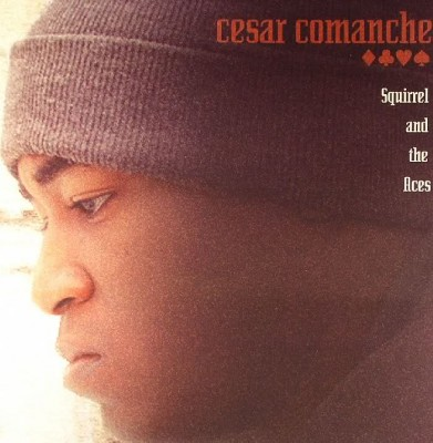 Cesar Comanche – Squirrel And The Aces (CD) (2005) (FLAC + 320 kbps)
